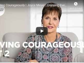 Joyce Meyer - Living Courageously - September 10 2020