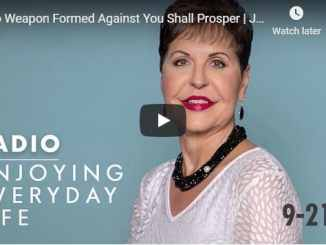 Joyce Meyer Radio Podcast - No Weapon Formed Against You Shall Prosper