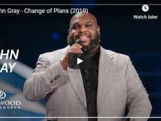 Pastor John Gray - Change of Plans