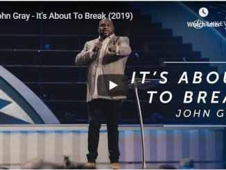 Pastor John Gray - It's About To Break