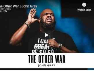 Pastor John Gray - The Other War - September 10 2020