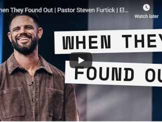 Pastor Steven Furtick - When They Found Out