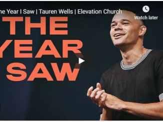 Pastor Tauren Wells - The Year I Saw - September 2020