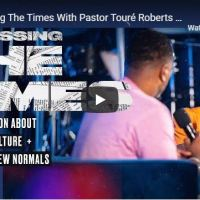 Pastor Touré Roberts & Sarah Jakes Roberts - Discussing The Times