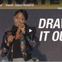 "Sarah Jakes Roberts - ""Draw it Out"" - September 25 2020"