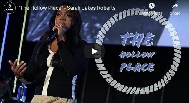 """Sarah Jakes Roberts - """"The Hollow Place"""""""