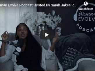Sarah Jakes Roberts - Woman Evolve Podcast - Season 7 Episode 8