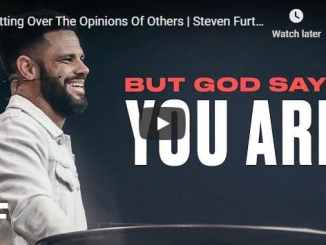 Steven Furtick - Getting Over The Opinions Of Others - September 1 2020