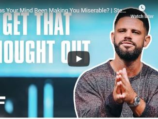 Steven Furtick - Has Your Mind Been Making You Miserable
