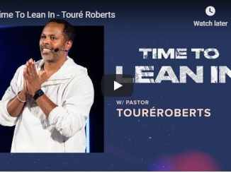 Touré Roberts - Time To Lean In