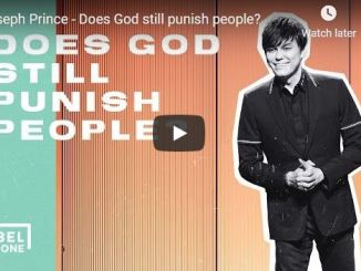 Joseph Prince - Does God still punish people
