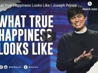 Joseph Prince - What True Happiness Looks Like