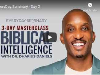 Pastor Dharius Daniels - EveryDay Seminary - Day 2