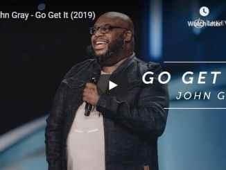Pastor John Gray - Go Get It