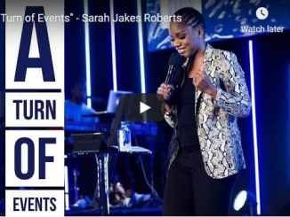 Sarah Jakes Roberts Sermon - A Turn of Events