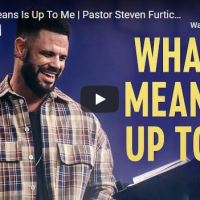 Pastor Steven Furtick - What It Means Is Up To Me - October 18 2020