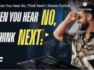 Steven Furtick - When You Hear No, Think Next! - October 8 2020
