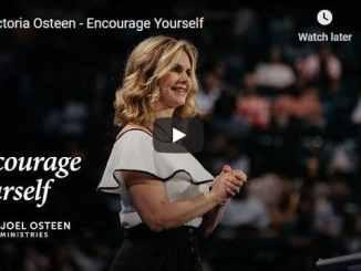Victoria Osteen Sermon - Encourage Yourself