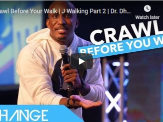 Dr. Dharius Daniels Message - Crawl Before You Walk | J Walking Part 2