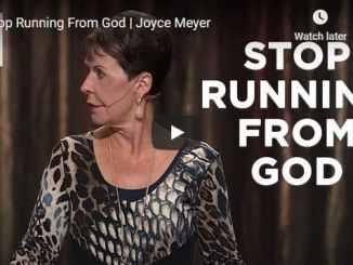 Joyce Meyer Sunday Message - Stop Running From God