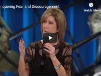 Lisa Osteen Comes Sermon - Conquering Fear and Discouragement