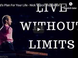 Nick Vujicic Inspirational & Motivational Video - God's Plan For Your Life
