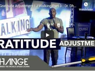 Pastor Dharius Daniels - A Gratitude Adjustment | J Walking Part 3