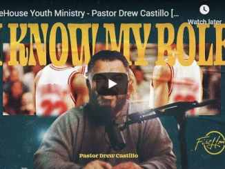 Drew Castillo Sermon - I Know My Role - November 1 2020