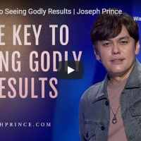 Pastor Joseph Prince Sermon - The Key To Seeing Godly Results
