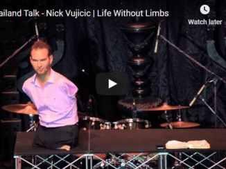 Pastor Nick Vujicic - Thailand Talk - Life Without Limbs