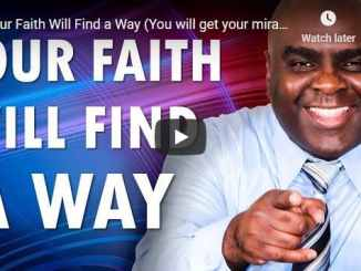 Pastor Sean Pinder Sermon - Your Faith Will Find a Way