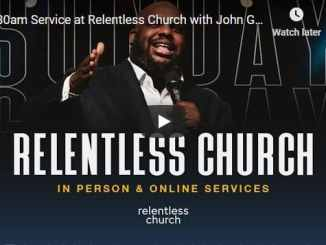 Relentless Church Sunday Live Service November 15 2020