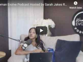 Woman Evolve Podcast by Sarah Jakes Roberts - Season 7 Episode 18