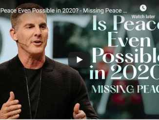 Craig Groeschel Sermon - Is peace even possible in 2020 - missing peace