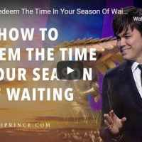 Joseph Prince - How To Redeem The Time In Your Season Of Waiting