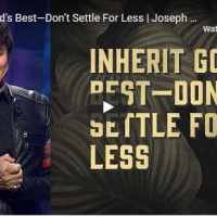 Joseph Prince Sermon - Inherit God's Best—Don't Settle For Less