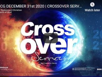 RCCG New Year Eve Crossover Service December 31 2020
