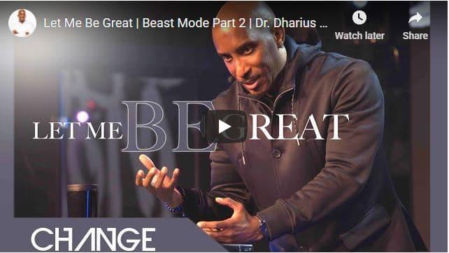 Dr. Dharius Daniels Sermon - Let Me Be Great