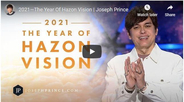 Joseph Prince Sermon - 2021—The Year Of Hazon Vision