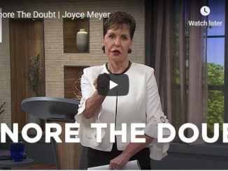 Joyce Meyer Message - Ignore The Doubt