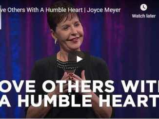 Joyce Meyer Message - Love Others With A Humble Heart