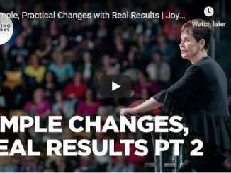 Joyce Meyer Message - Simple, Practical Changes with Real Results