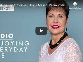 Joyce Meyer Radio Podcast - Making Right Choices