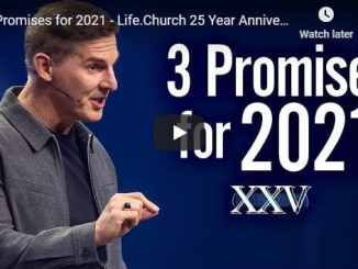 Pastor Craig Groeschel Sermon - 3 Promises for 2021