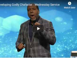 Pastor Creflo Dollar Sermon - Developing Godly Character