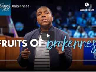 Pastor Creflo Dollar Sermon - Fruits of Brokenness