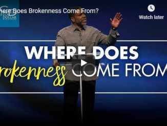 Pastor Creflo Dollar Sermon - Where Does Brokenness Come From?