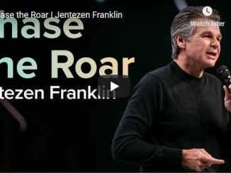 Pastor Jentezen Franklin Sermon - Chase the Roar