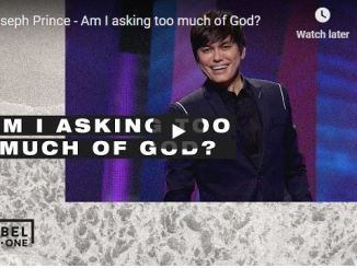 Pastor Joseph Prince Sermon - Am I asking too much of God?