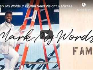 Pastor Michael Todd Sermon - Mark My Words
